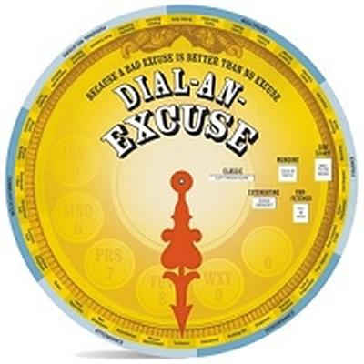 Click to get Wisdom Wheel Dial an Excuse