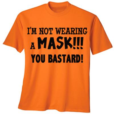 Click to get Im Not Wearing a Mask TShirt