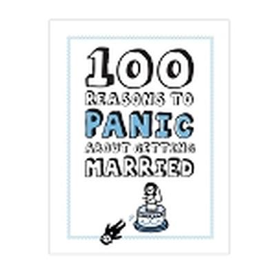 Click to get 100 Reasons to Panic About Getting Married Book