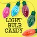 Light Bulb Candy